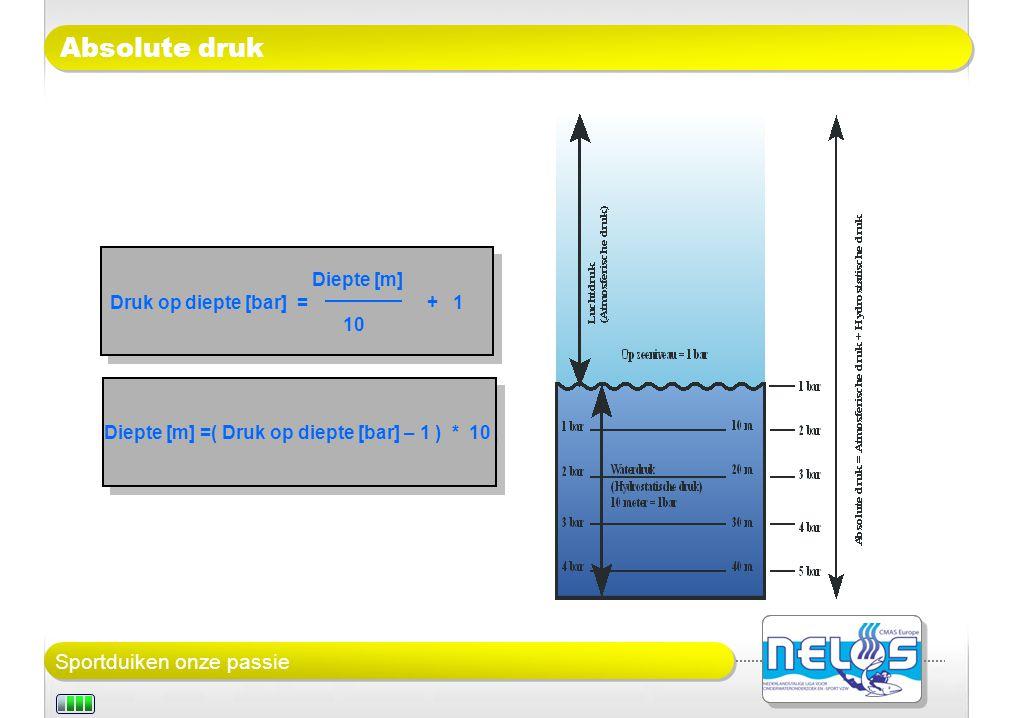 Diepte [m] =( Druk op diepte [bar] – 1 ) * 10